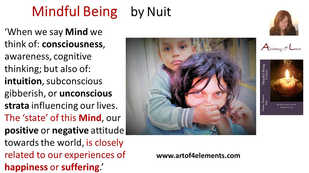 Mindful Being Quote by Nataša Pantović About Mind Consciousness Awareness