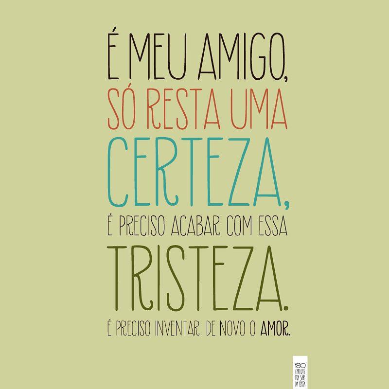 é Preciso Inventar De Novo O Amor Vinícius De Moraes