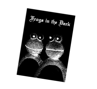 Frogs in the Dark A26