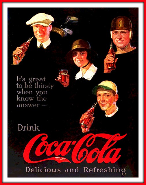 1922 - It's Great to be Thirsty . . .When You KNOW the Answer - Drink Coca-Cola