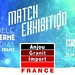 Match Exhibition SERME / GOHAR