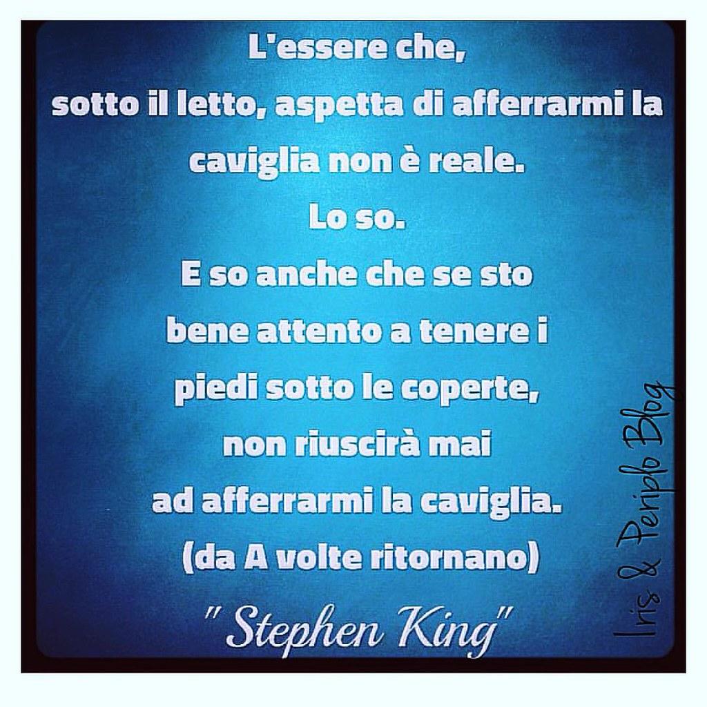 Stephenking Avolteritornano Romanzo Citazioni Quote Flickr