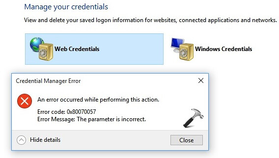 FIX] Windows 10 Credential Manager Error 0x80070057. The \u2026 | Flickr