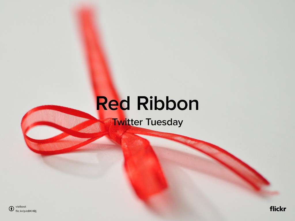 Twitter Tuesday: Red Ribbon