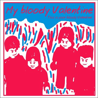 My Bloody Valentine: This is your bloody valentine | by Christoph!