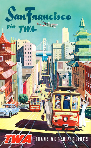 San Francisco via TWA, 1950s poster
