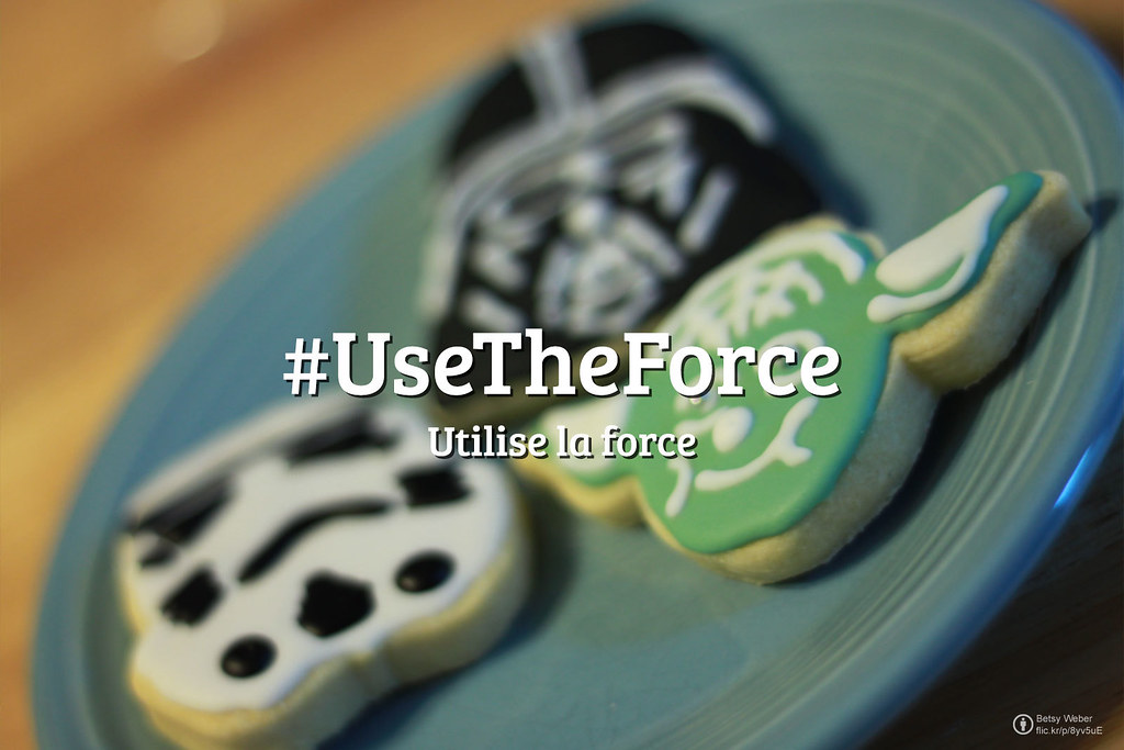 Flickr Friday : Utilise la force #UseTheForce