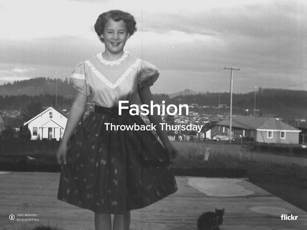 Throwback Thursday: Fashion