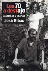 José Ribas, Los 70 a destajo