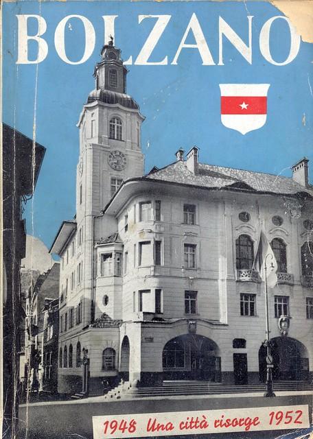 libro - book - bolzano - 1948 una città risorge - 1952