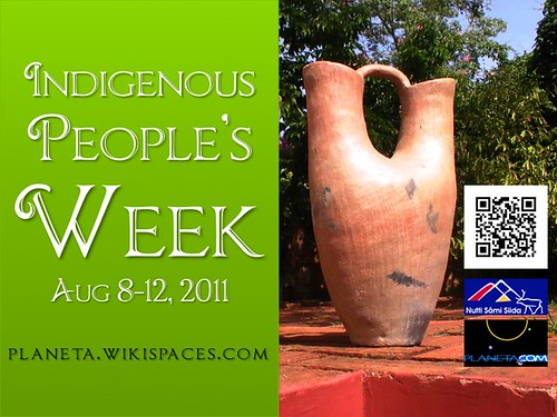 Indigenous People's Week August 8-12 | by planeta