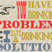 Drinking Solution by PhineasX