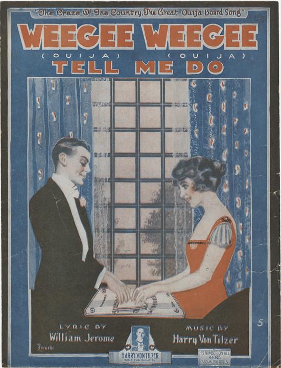 Weegee Weegee Tell Me Do 1920 Ouija Board Sheet Music Flickr