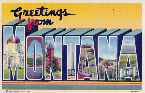 Greetings from Montana | by dbostrom