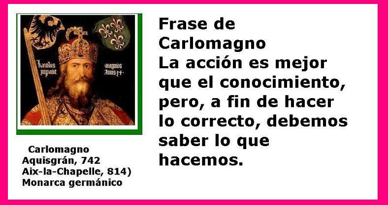 Carlomagno Foto Y Frase Frases De Carlomagno La Esperanza