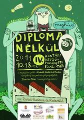 2011. október 15. 15:49 - IV. Diploma Nélkül