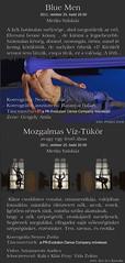2011. október 20. 11:02 - Blue men & Mozgalmas Víz-Tükör, avagy egy festő álma