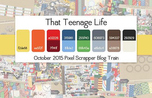 October 2015 Pixel Scrapper Blog Train - That Teenage Life | by Pixel Scrapper
