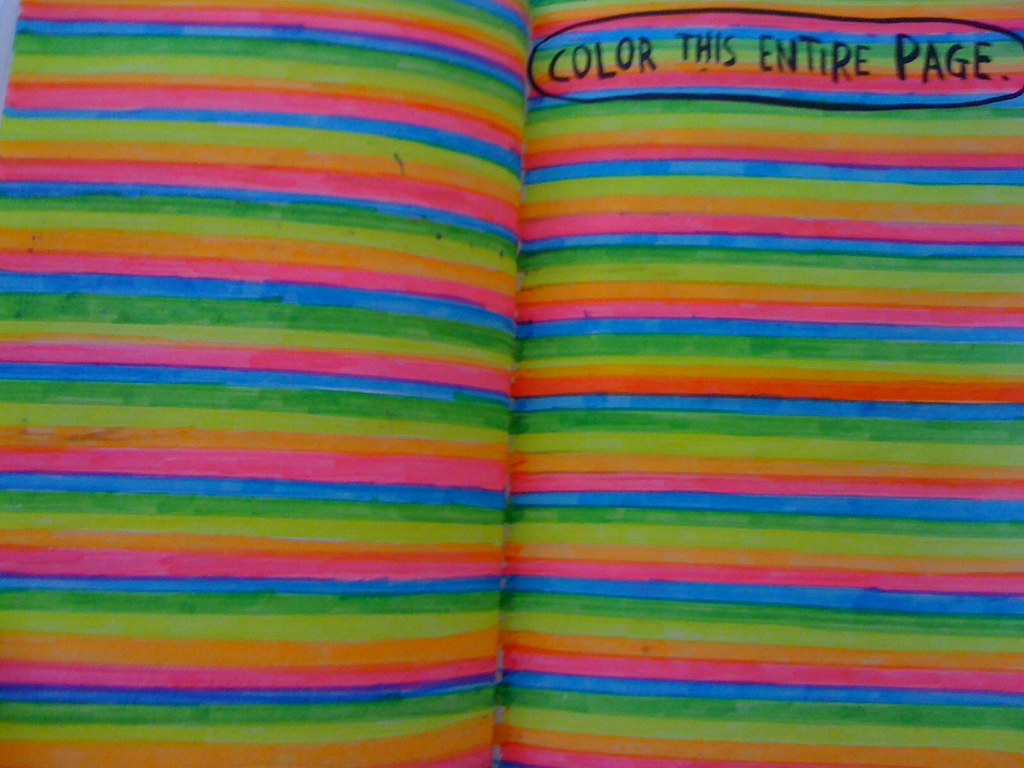 Wreck This Journal Colour This Entire Page I Ve Been Loo Flickr