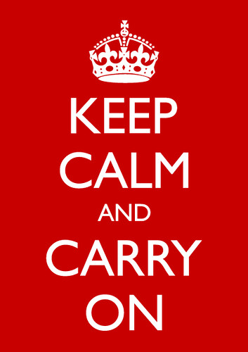 KEEP CALM - CARRY ON | by atomicShed