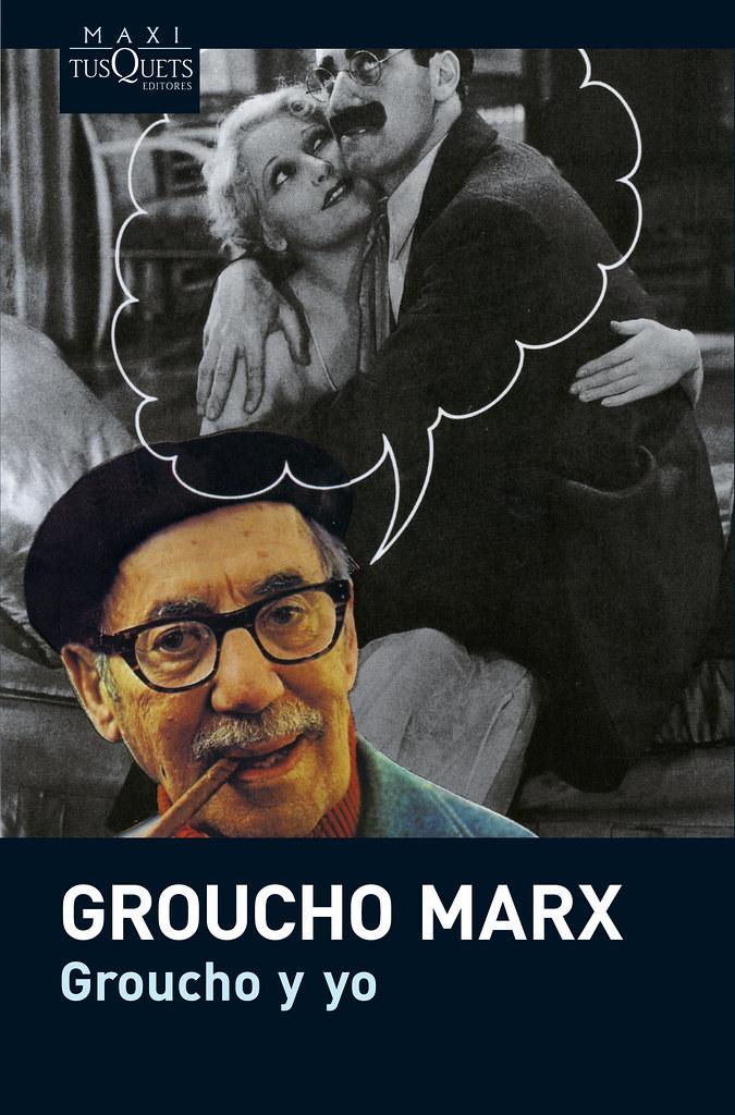Groucho y yo - Groucho Marx (MAXI) | www.tusquetseditores