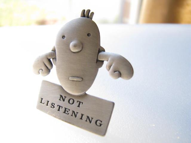 I'm Not Listening  SOLD