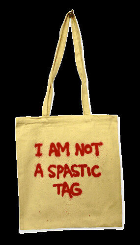 I Am Not A Spastic Tag / I Am Not A Plastic Bag by Banksy