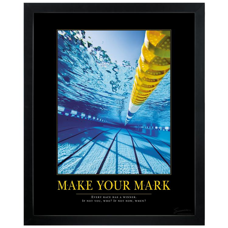 Make Your Mark Swimming Pool Motivational Poster | Make Your ...