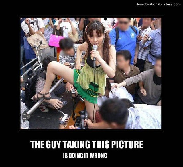 asians+taking+upskirt+pictures+this+guy+is+doing+it+wrong+motivational