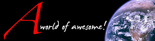 A world of awesome!