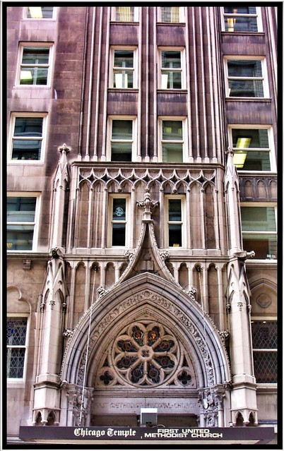 Chicago Temple Building ~ Chicago IL ~ Above the Main entrance