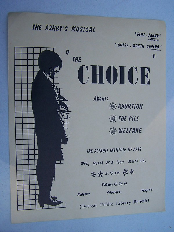 "2444) Dorothy Ashby - 14"" by 11"" Poster produced by Aid to Creative Arts to promote the theatrical play ""The Choice"" performed at the Detroit Institute Of the Arts on March 25 and 26, 1970. The poster features short reviews."