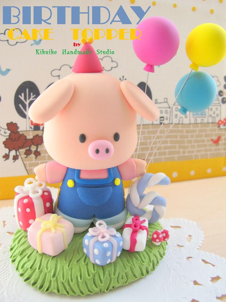 Tremendous Piggy Birthday Cake Topper Hello Welcome To Kikuikes Hand Flickr Funny Birthday Cards Online Necthendildamsfinfo
