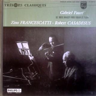 NL PHILIPS L01,268L - ZINO FRANCESCATTI : FAURÉ Violin Sonatas | by amadeusrecord
