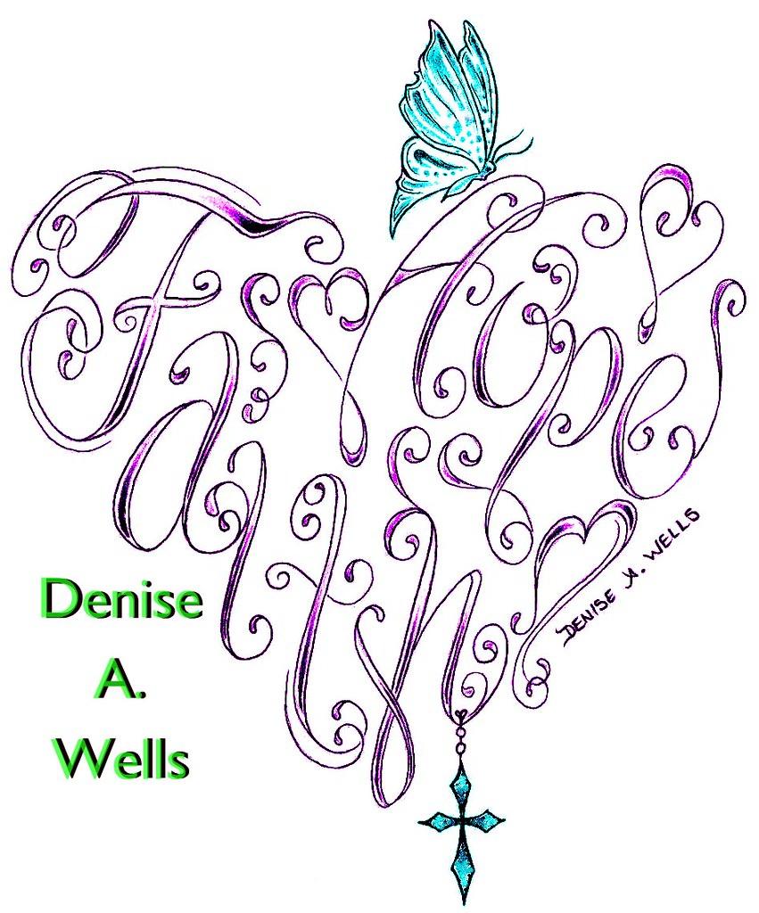 33 Encourage Faith Tattoos Designs: Faith & Hope Heart Tattoo Design By Denise A. Wells