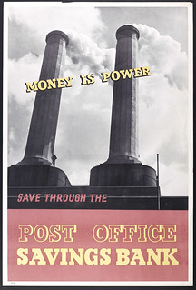 Money is power. Save through the Post Office Savings Bank