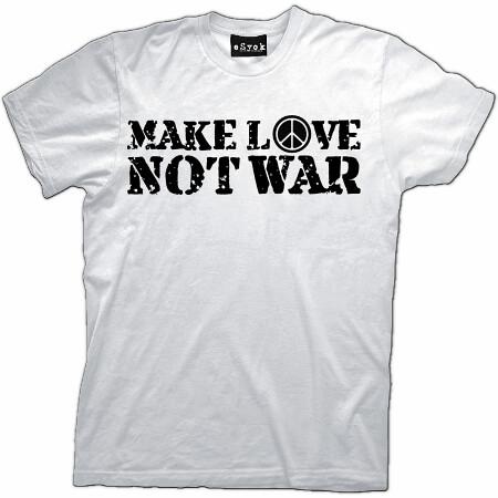 shirt MAKE LOVE NOT WAR PEACE Mens cool T-Shirt