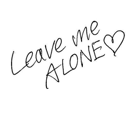 Leave me ALONE♡ | by SigNote Cloud