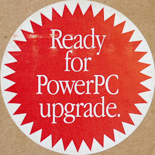 Ready for PowerPC upgrade... | by Carbon Arc