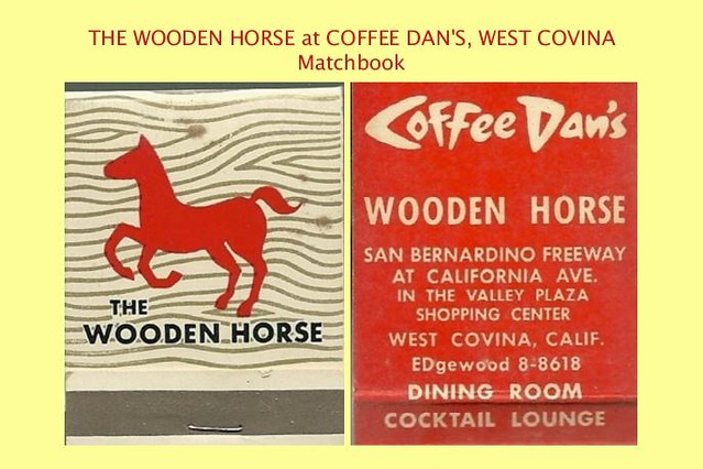 The Wooden Horse at West Covina