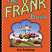 The Frank Book (Hardcover Edition) by Jim Woodring
