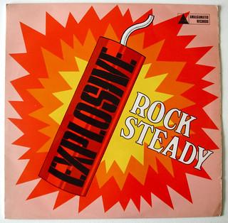 """""""Explosive Rock-Steady"""" Amalgamated Records"""