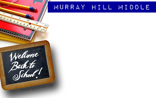 MHMS_Welcome_Back_To_SchoolPPT | by The Daring Librarian