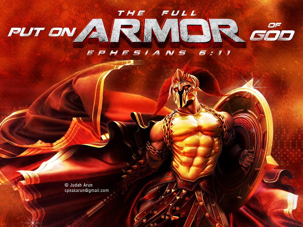 Armor Of God Ephesians 6 11 13 Armor Of God 11 Put On Th Flickr