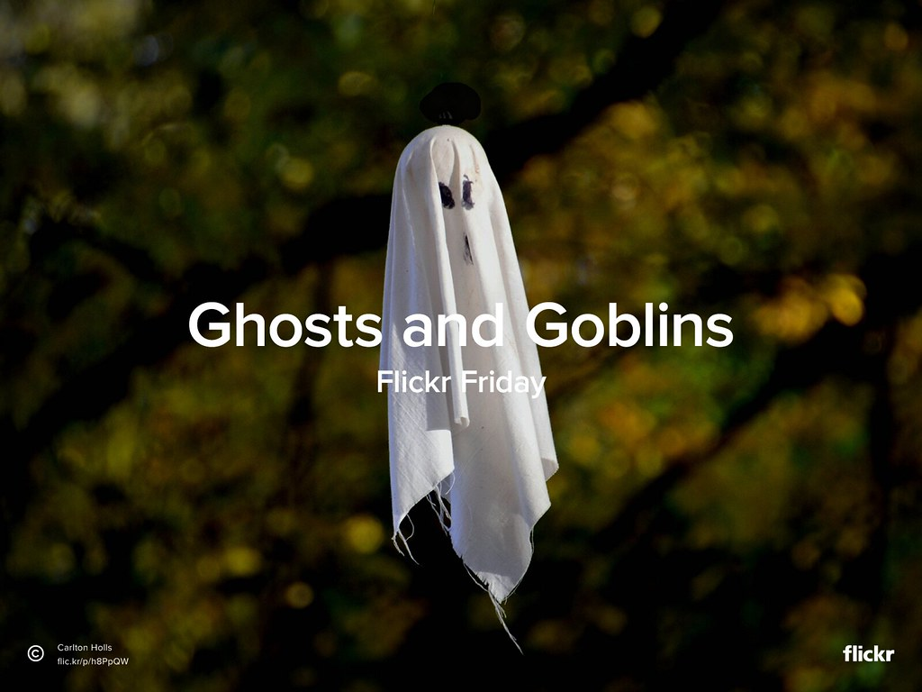 Flickr Friday: Ghosts and Goblins