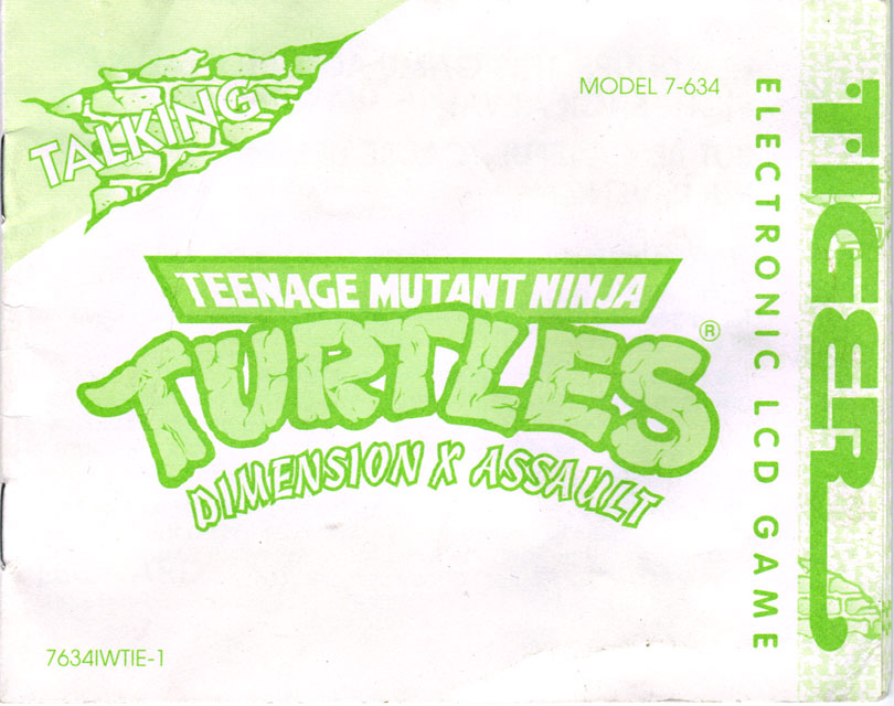 "TIGER ELECTRONICS :: ""TEENAGE MUTANT NINJA TURTLES: DIMENSION-X ASSAULT"" 'TALKING' ELECTRONIC LCD GAME ..INSTRUCTION MANUAL (( 1995 )) by tOkKa"