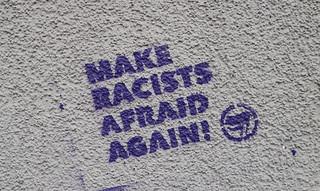 Make racists afraid again | by Jürgo