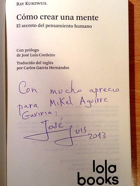 Amable dedicatoria del prologuista José Luis Cordeiro, tras reunión #GVCR
