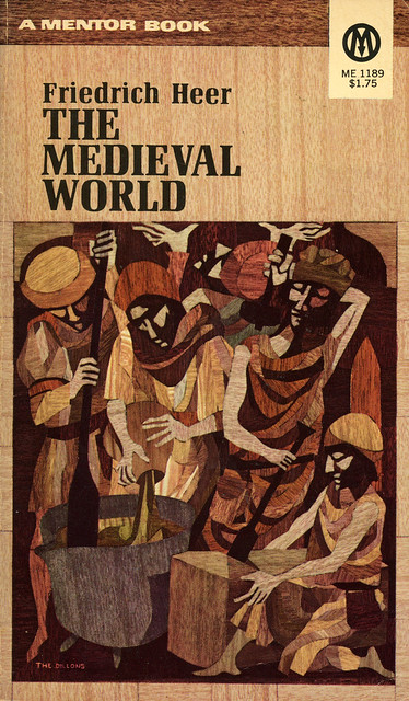 Mentor Books ME1189 - Friedrich Heer - The Medieval World
