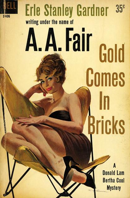 Dell Books D406 - A.A. Fair - Gold Comes in Bricks